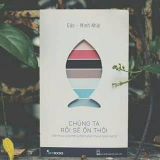 Chúng ta rồi sẽ ổn thôi của thaivanlinhcute tại Quảng Nam - 3112161